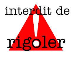 interdit_rigoler