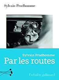 par_les_routes_sylvain_prudhomme